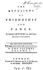 The effusions of friendship and fancy, letters [by J. Langhorne].
