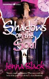 Shadows On The Soul: Paranormal Romance