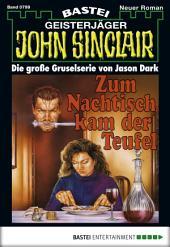 John Sinclair - Folge 0799: Zum Nachtisch kam der Teufel