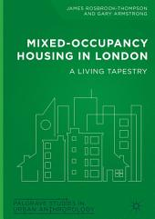 Mixed-Occupancy Housing in London: A Living Tapestry