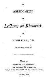 An Abridgment of Lectures on Rhetorick