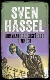 Kommando Reichsführer Himmler: Svenska Utgåvan