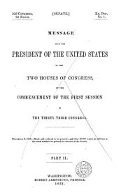 Report of the Secretary of War, which Accompanied the Annual Message of the President of the United States, to Both Houses of the ... Congress: Volume 1