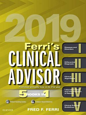 Ferri s Clinical Advisor 2019 E Book PDF
