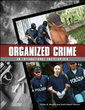Organized Crime: From Trafficking to Terrorism, Volume 1