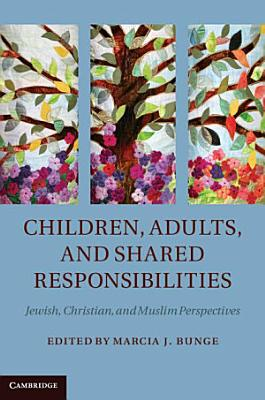 Children  Adults  and Shared Responsibilities PDF