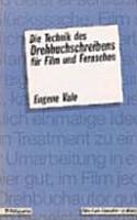 Die Technik des Drehbuchschreibens f  r Film und Fernsehen PDF