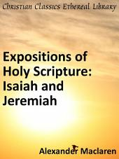 Expositions of Holy Scripture: Isaiah and Jeremiah