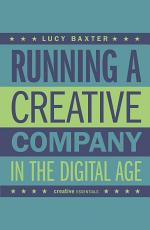 Running a Creative Company in the Digital Age