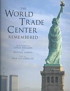 The World Trade Center Remembered Book