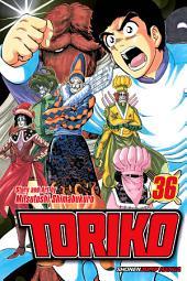 Toriko, Vol. 36: Deployment!!