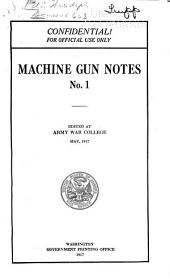 Machine Gun Notes: Issue 1