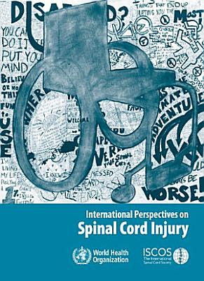 International Perspectives on Spinal Cord Injury
