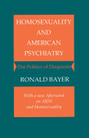 Homosexuality and American Psychiatry