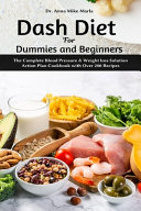 Dash Diet for Dummies and Beginners PDF