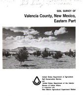 Soil Survey of Valencia County, New Mexico, Eastern Part
