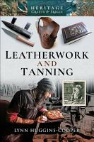 Leatherwork and Tanning PDF