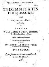 Exercitium Academicum De Indemnitatis Fideiussore