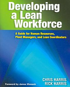 Developing a Lean Workforce Book