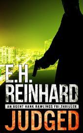 Judged: An Agent Hank Rawlings FBI Thriller, Book 4