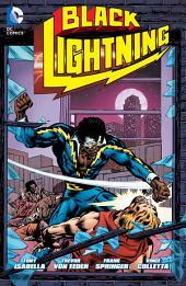 Black Lightning: Issues 1-11
