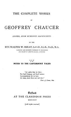 The Complete Works of Geoffrey Chaucer  Notes to the Canterbury tales PDF
