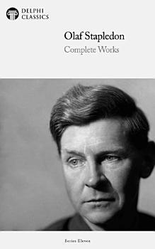 Delphi Complete Works of Olaf Stapledon  Illustrated  PDF
