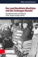 Das Land Nordrhein Westfalen und der Contergan Skandal PDF