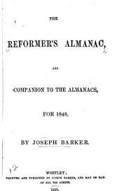 The reformer's almanac, and Companion to the almanacs, 1848