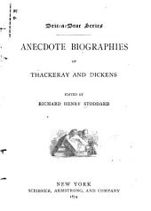 Anecdote Biographies of Thackeray and Dickens: Issue 2