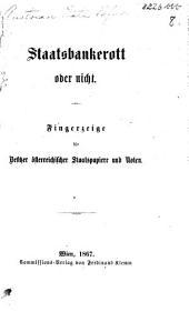 Staatsbankerott oder nicht. Fingerzeige für Besitzer österreichischer Staatspapiere und Noten