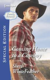 Coming Home to a Cowboy