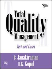 TOTAL QUALITY MANAGEMENT: TEXT AND CASES