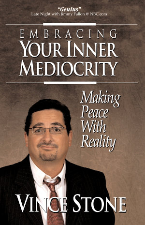 Embracing Your Inner Mediocrity