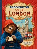 Paddington Pop-Up London: Movie Tie-in: Collector's Edition