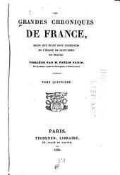 Les grandes chroniques de France: Bon roy Phelippe. Le roy Loys, père au saint roy Loys. Saint Loys