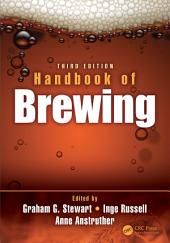 Handbook of Brewing, Third Edition: Edition 3