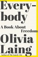 Everybody  A Book about Freedom PDF