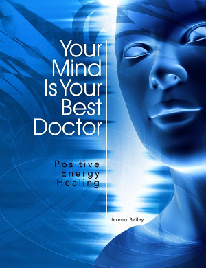Your Mind Is Your Best Doctor PDF