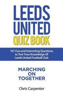 Leeds United Quiz Book