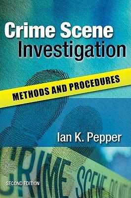 Crime Scene Investigation  Methods And Procedures PDF