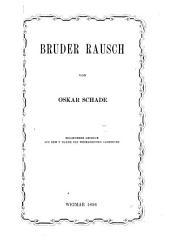 Bruder Rausch