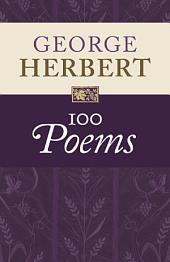 George Herbert: 100 Poems