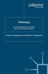 Intimacy: An International Survey of the Sex Lives of People at Work