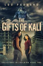 The Gifts of Kali