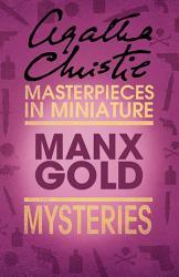 Manx Gold An Agatha Christie Short Story Book PDF