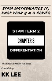 STPM 2017 MT Term 2 Chapter 08 Differentiation - STPM Mathematics (T) Past Year Q & A: The Complete STPM Past Year Series