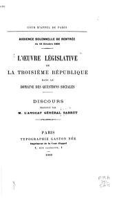 L'oeuvre législative de la troisième République dans le domaine des questions sociales