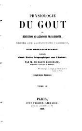Physiologie du goût, ou meditations de gastronomie transcendante: Volume2