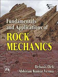 Fundamentals and Applications of Rock Mechanics